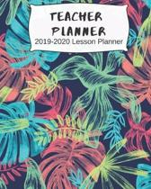 Teacher Planner; 2019-2020 Lesson Planner: Weekly and Monthly Teacher Planner - Academic Year Lesson Plan and Record Book