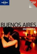 Lonely Planet Buenos Aires Encounter 3e Loney Planet