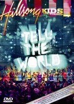 Hillsong Kids - Tell The World