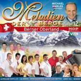 Melodien Der Berge - Berner Oberlan