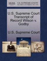 U.S. Supreme Court Transcript of Record Wilson V. Godby