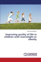 Improving Quality of Life in Children with Overweight or Obesity