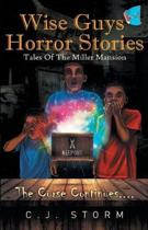 Wise Guys Horror Stories