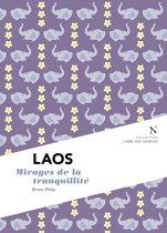 Laos : Mirages de la tranquilité