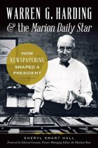 Warren G. Harding & the Marion Daily Star