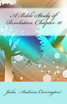 A Bible Study of Revelation Chapter 10