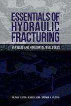Essentials of Hydraulic Fracturing