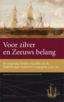 Werken van de Linschoten-Vereeniging 3 - Voor zilver en Zeeuws belang