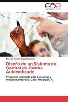 Diseno de Un Sistema de Control de Costos Automatizado