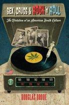 Sex, Drugs & Rock n Roll