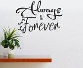 Muursticker - Always & Forever - Zwart 58x82