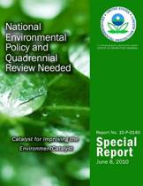 National Environmental Policy and Quadrennial Review Needed
