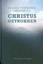 De arme twijfelende Christen tot Christus getrokken