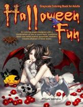 Halloween Fun Grayscale Coloring Book for Adults