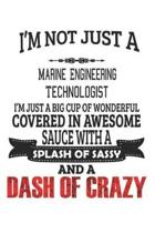 I'm Not Just A Marine Engineering Technologist