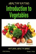 Healthy Eating - Introduction to Vegetables