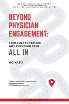Beyond Physician Engagement