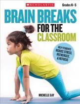 Brain Breaks for the Classroom