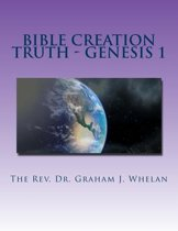 Bible Creation Truth - Genesis 1