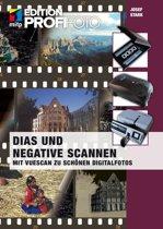Dias und Negative scannen (mitp Edition ProfiFoto)