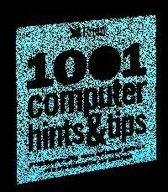 1001 Computer Hints & Tips