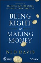 Being Right Or Making Money, Third Edition
