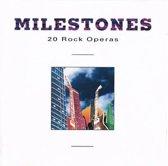 Milestones - 20 Rock Operas