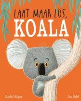 Boek cover Laat maar los, Koala van Rachel Bright (Hardcover)