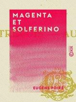 Magenta et Solferino