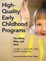 High-Quality Early Childhood Programs