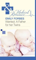 Wanted: A Father for her Twins (Mills & Boon Medical)