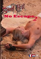 Bound Heat - No Escape 2