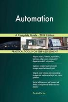 Automation a Complete Guide - 2019 Edition