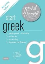 Start Greek New Edition (Learn Greek with the Michel Thomas Method)