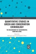 Quantitative Studies in Green and Conservation Criminology