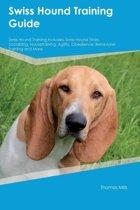 Swiss Hound Training Guide Swiss Hound Training Includes
