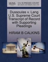 Dussoulas V. Lang U.S. Supreme Court Transcript of Record with Supporting Pleadings