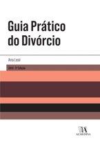 Guia Prático do Divorcio - 2.ª Edição