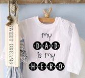 Shirtje My dad is my hero   Lange of korte mouw   wit   maat 56-110   eerste vaderdag papa's liefste worden voor verjaardag I love allerliefste kind baby tekst lief papa beste held superman leukste mijn is de allerbeste best