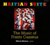 Haitian Suite - The Music Of Frantz Casséus