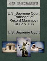 U.S. Supreme Court Transcript of Record Mammoth Oil Co V. U S