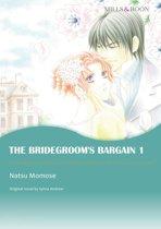 THE BRIDEGROOM'S BARGAIN 1 (Mills & Boon Comics)