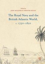 The Royal Navy and the British Atlantic World, c. 1750–1820