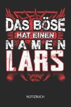 Das B se hat einen Namen - Lars - Notizbuch