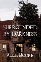 Surrounded by Darkness