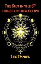 The Sun in the 8th House of Horoscope