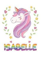 Isabelle: Isabelle Notebook Journal 6x9 Personalized Gift For Isabelle Unicorn Rainbow Colors Lined Paper