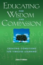 Educating for Wisdom and Compassion