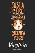 Just A Girl Who Loves Guinea Pigs - Virginia - Notebook
