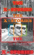 The X - Stories